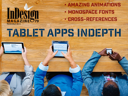 InDesign Magazine issue 79: Tablet App Solutions