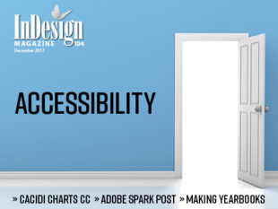 InDesign Magazine issue 104: Accessibility